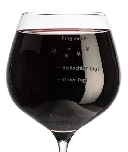 Weinglas-XL-610ml-mit-Gravur-Guter-Tag-Schlechter-Tag-Frag-Nicht-Einzelanfertigung-Made-in-Germany-Premium-Qualitt