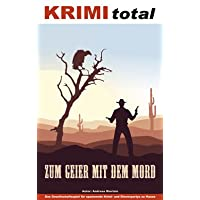 KRIMI-total-230-KRIMI-total-Zum-Geier-mit-dem-Mord