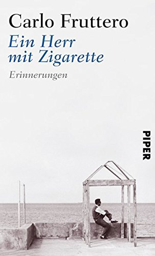 Ein Herr mit Zigarette: Erinnerungen