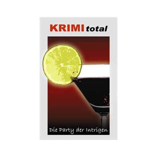 KRIMI-total-160-KRIMI-total-Die-Party-der-Intrigen