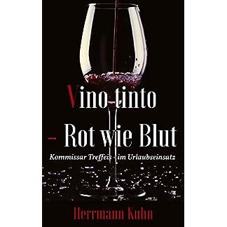 Vino-Tinto-Rot-wie-Blut-Kommissar-Treffeis-im-Urlaubseinsatz