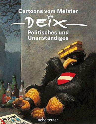 Cartoons vom Meister: Politisches und Unanständiges
