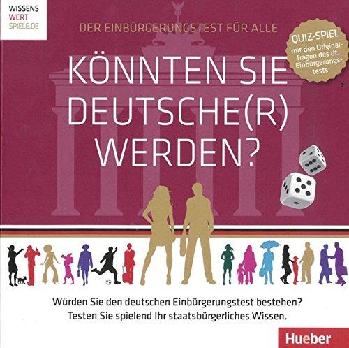 Knnten-Sie-Deutscher-werden-Quiz-Spiel-mit-den-Originalfragen-des-deutschen-Einbrgerungstests-Ein-Spiel-fr-2-6-Personen